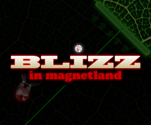 Blizz in magnetland